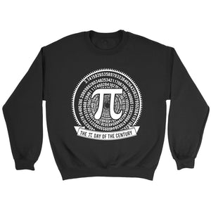 Pi Day Of The Century Math Sweatshirt