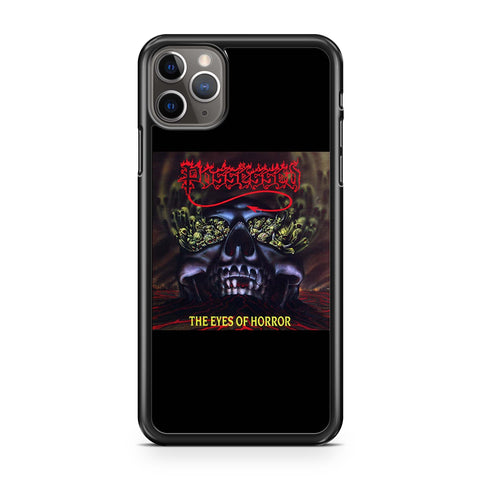Possessed The Eyes Of Horror iPhone 11 Pro Max Case