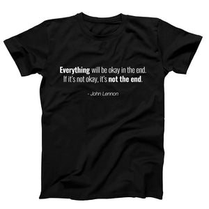 Quotes Everything Will Be Okey In The End If Its Not Okay Its Not The End Jhon Lennon Men's T-Shirt