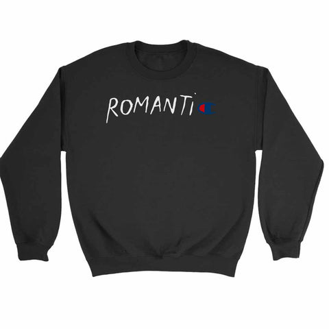 Romantic Champion Parody Sweatshirt