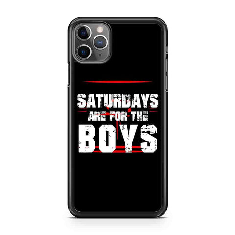 Saturdays Are For The Boys Funny iPhone Case