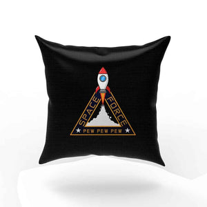 Space Force Pew Pew Pew Pillow Case Cover