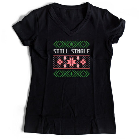 Still Single Women's V-Neck Tee T-Shirt