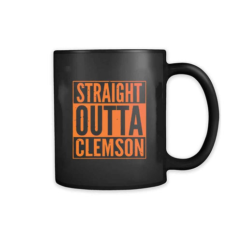Straight Outta Clemson 11oz Mug