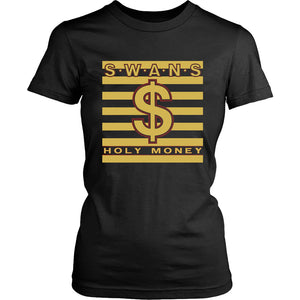 Swans Holy Money Women's T-Shirt