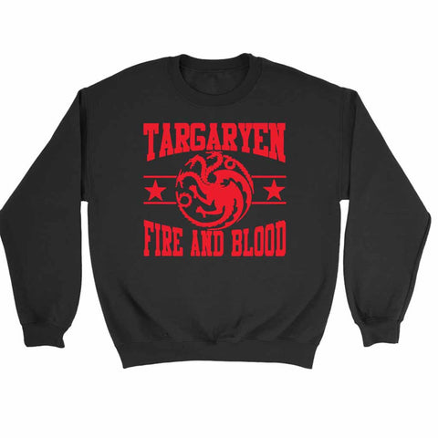 Targaryen House Fire And Blood Mother Of Dragons Game Of Thrones Sweatshirt