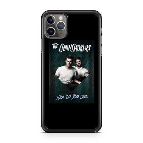 The Chainsmokers Who Do You Love Green iPhone 11 Pro Max Case
