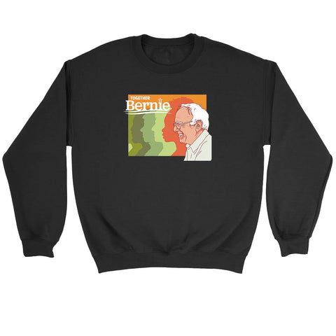 Together Bernie Sweatshirt