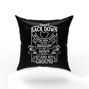 Tom Petty Wo Not Back Down Pillow Case Cover