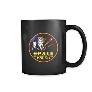 Trump Space Is A War Fighting Domain 11oz Mug