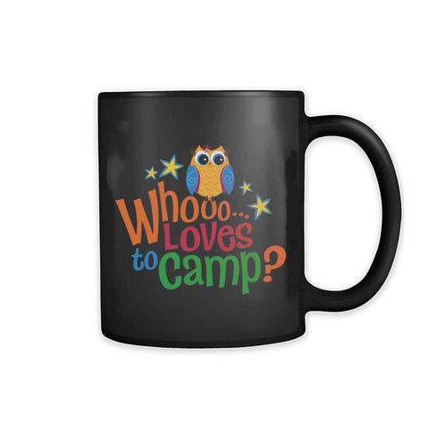 Who Loves To Camp Art 11oz Mug