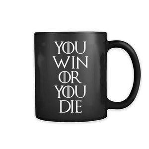 You Win Or You Die Game Of Thrones 11oz Mug