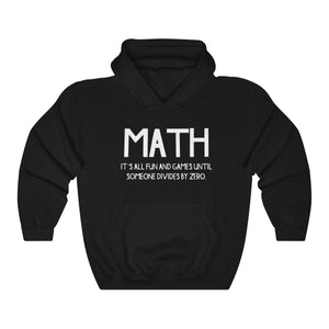 Funny Math Division College Math Teacher Humor Unisex Hoodie