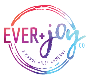 Ever + Joy Company