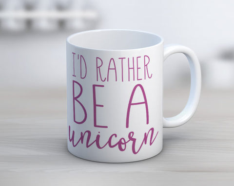Quotable Life - I'd Rather Be A Unicorn Coffee Mug
