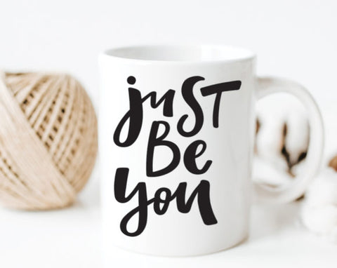Quotable Life - Just Be You Coffee Mug