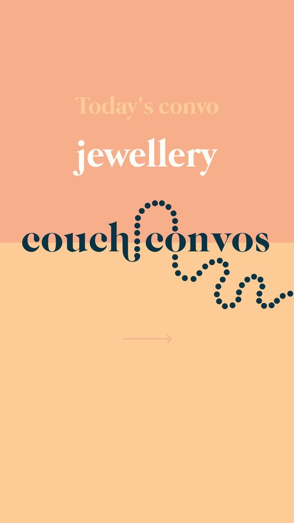 Couch convo jewellery
