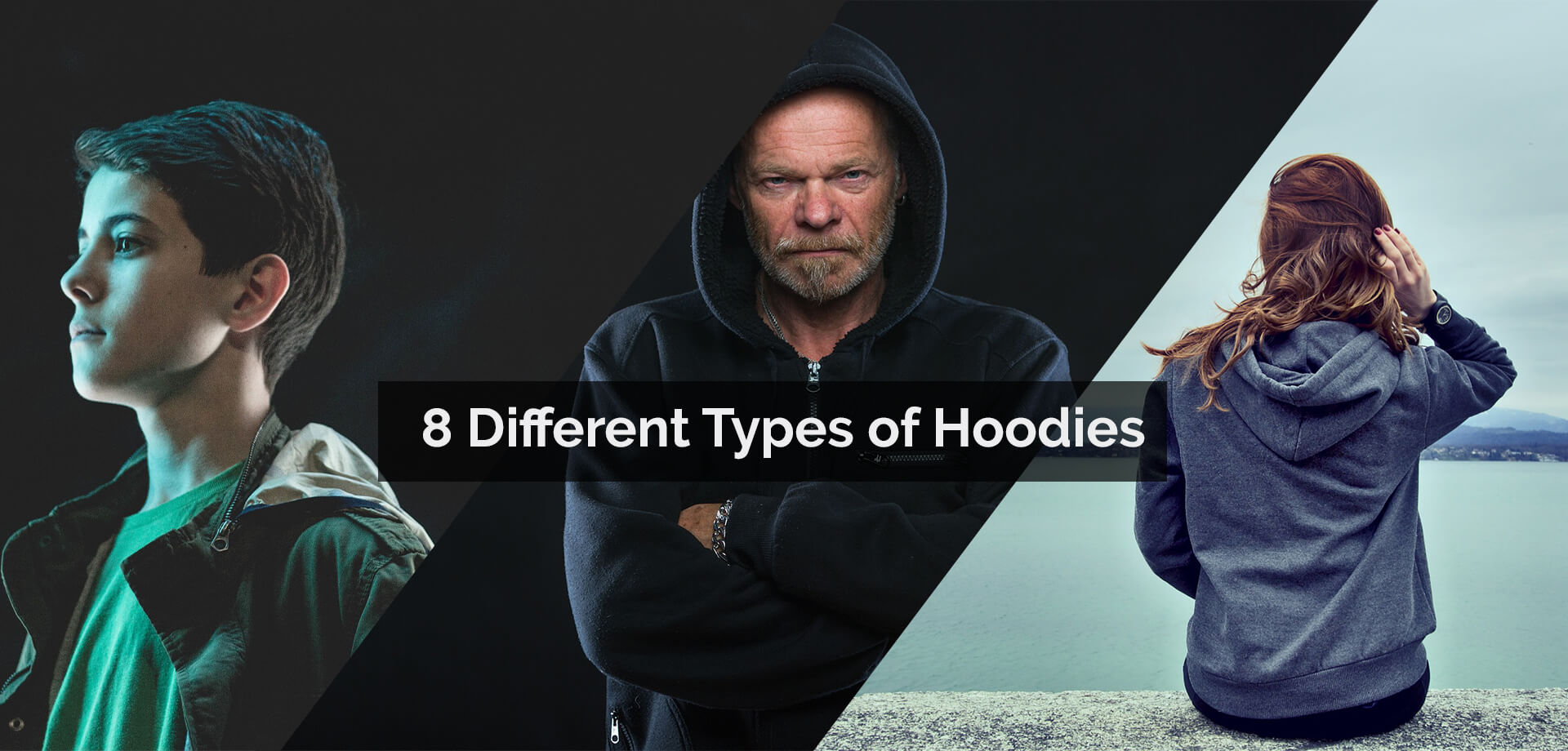 8 Different Types of Hoodies