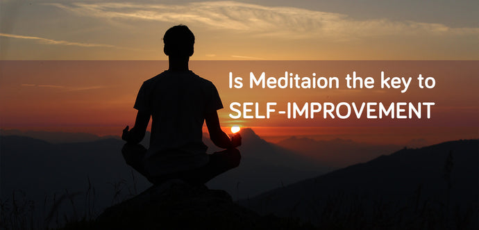 Is Meditation the Key to Self-Improvement?