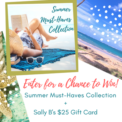 Enter to Win the Sally B's Summer Must-Haves Collection PLUS a $25 Gift Card!
