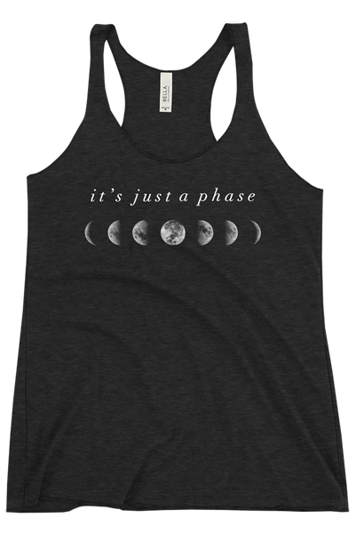 It's Just a Phase - Women's Racerback Tank