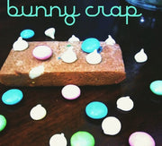 CLEARANCE Bunny Crap -  5 Bars