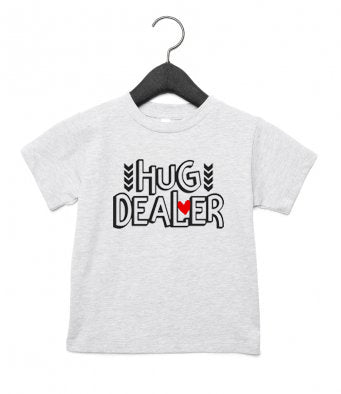 'HUG DEALER' baby/toddler t-shirt