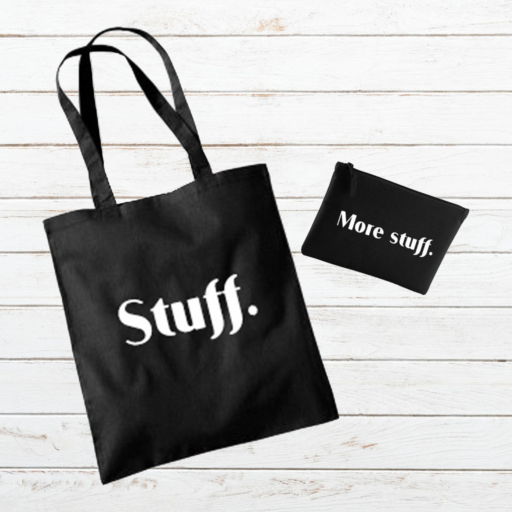 'Stuff' and 'More stuff' Gift Set - Tote Bag * Pouch