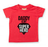 'Daddy Is My Super Hero' Kids T-Shirt