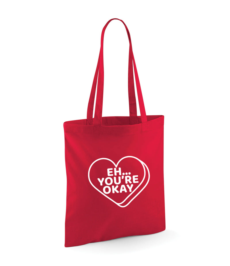 'Eh... you're ok' Red Valentines Tote Bag