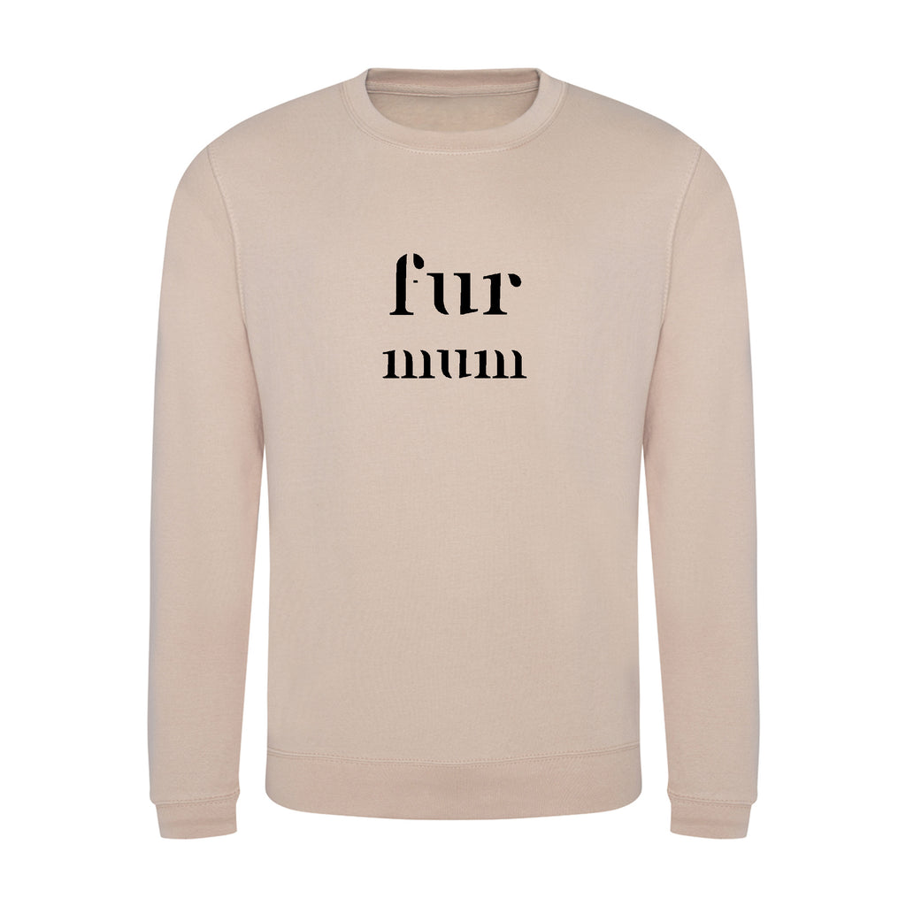 'fur mum' Unisex Fit Sweatshirt