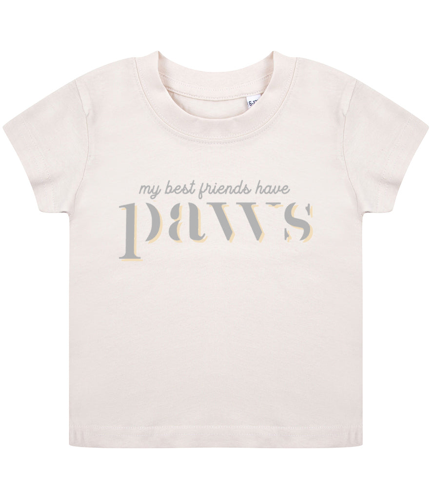 'My Best Friends Have PAWS' Baby/Toddler T-Shirt