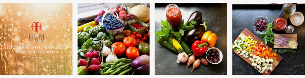 HUM YUM Summer Abundance 2020, 8 recipes and how to make them mindfully