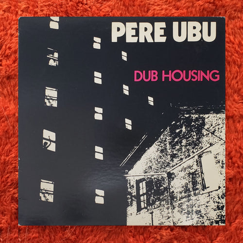 (Pere Ubu) | Pere Ubu [Dub Housing] US Promo Original