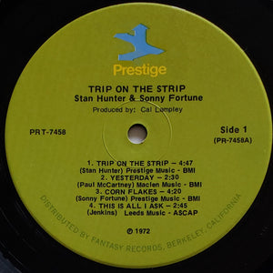(hunter, stan) | Stan Hunter & Sonny Fortune [The Trip On The Strip] '70s Pressing