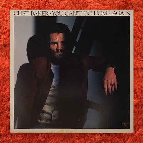 (baker, chet) | Chet Baker [You Can't Go Home Again] US Promo Original