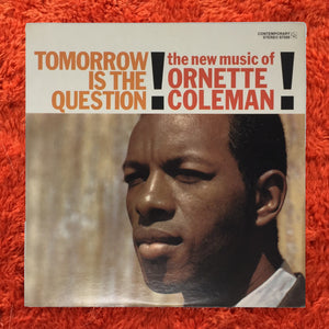 (coleman, ornette) | Ornette Coleman [Tomorrow Is The Question] '70s Stereo Press