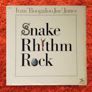 "(jones, booglaoo joe) | Ivan ""Boogaloo Joe"" Jones [Snake Rhythm Rock] US Original"