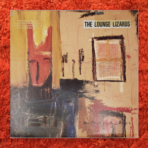 (lounge lizards) | The Lounge Lizards [No Pain For Cakes] US Promo Original