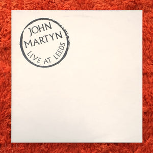 (martyn, john) | John Martyn [Live At Leeds] UK Original