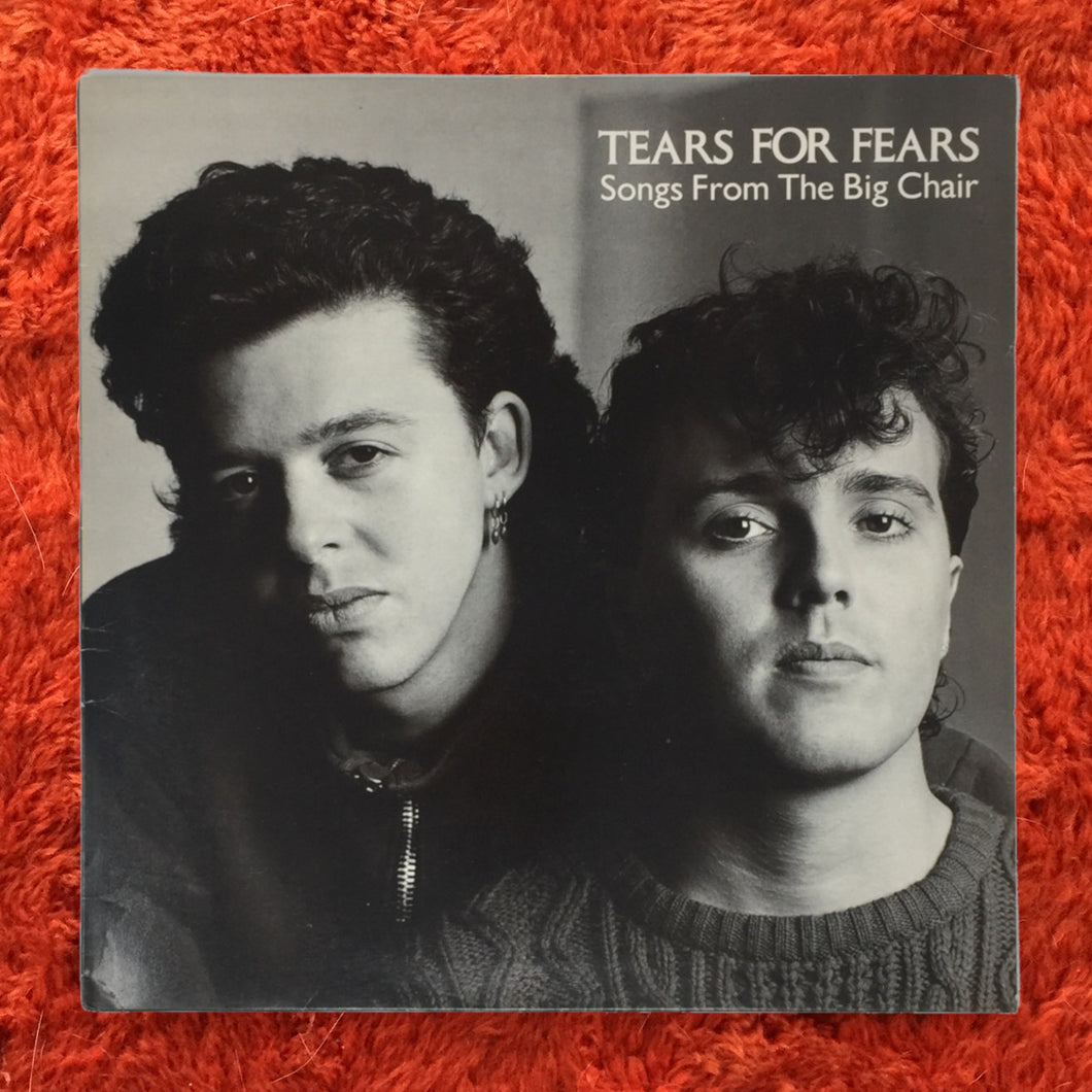 (tears for fears) | Tears For Fears [Songs From The Big Chair] UK Original
