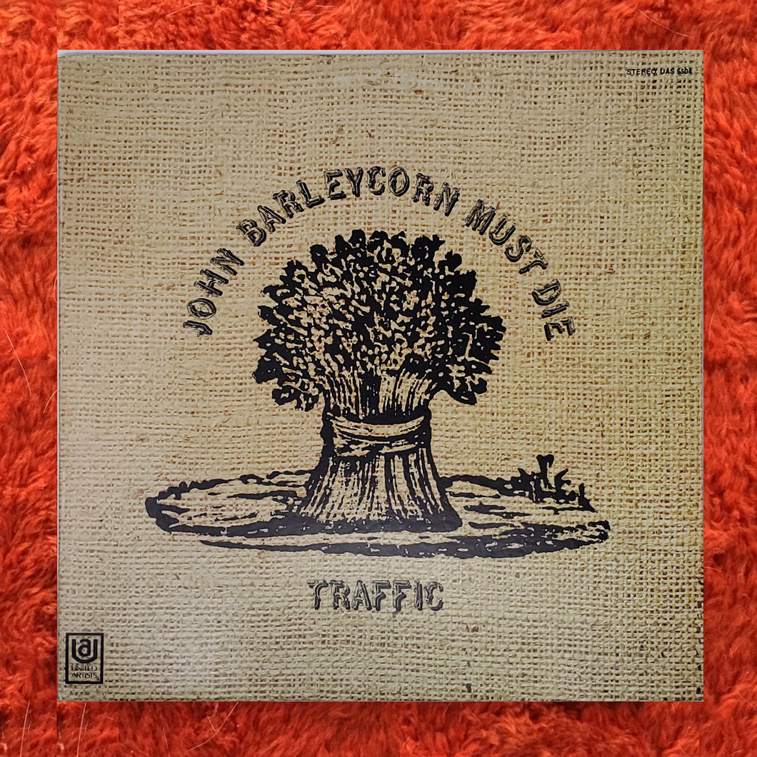 (traffic) | Traffic [John Barleycorn Must Die] US Original