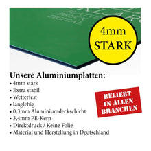 Laden Sie das Bild in den Galerie-Viewer, AluDibond 4mm starke Platte