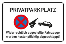 Laden Sie das Bild in den Galerie-Viewer, Privatparkplatz Schild