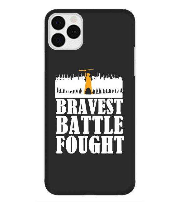 Bravest Battle Fought - Iphone 11 Pro Max Mobile Cover