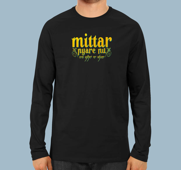 Mittar Pyare Nu - Full Sleeves Punjabi Men T-shirt
