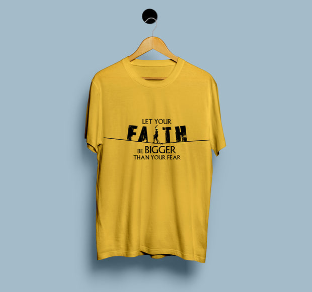 Let Your Faith Be Bigger Than Your Fear - Men T-shirts