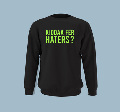 Kiddaa Fer Haters - Women Sweatshirt