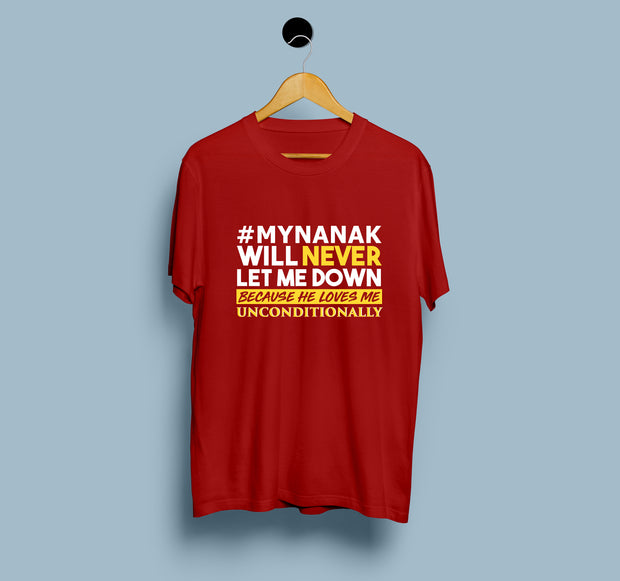 My Nanak Will Never Let Me Down - Men T-shirt
