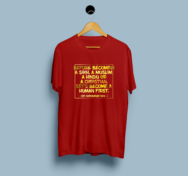 Being Human First - Men T-Shirt